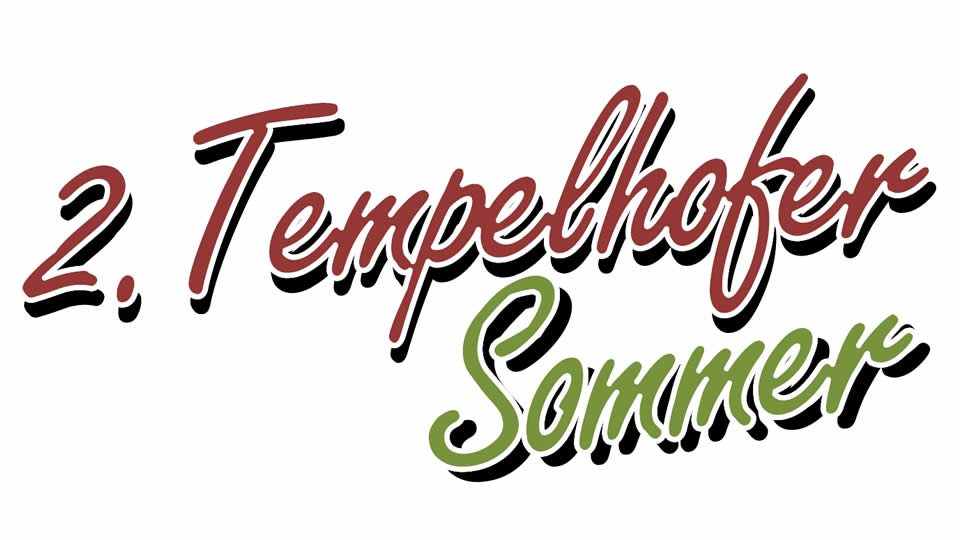 2. Tempelhofer Sommer